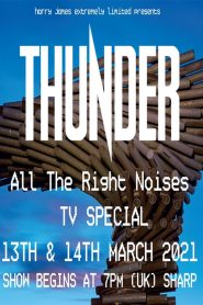 Thunder All The Right Noises TV Special