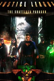 Justice League: The Shattered Paragon
