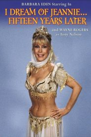 I Dream of Jeannie… Fifteen Years Later