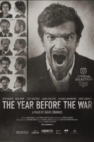 The Year Before the War