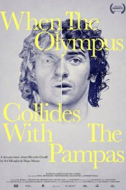 When the Olympus Collides With the Pampas