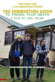 The Summertime Guide to Faking Your Death